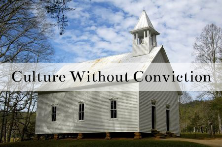Culture Without Conviction